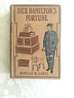 Dick Hamilton's Fortune by Howard R Garis, 1909, 1st