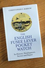 The English Fusee Lever Pocket Watch, a brand new copy signed by me, the author