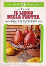 Il libro della frutta - Oscar Casa Mondadori 158 - Milano 1974