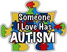 "AUTISM Decal Sticker Someone I Love Has Autism. Puzzle piece. Die Cut 5"""