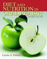Diet and Nutrition in Oral Health (2nd Edition) by Palmer, Carole A.