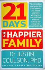 21 DAYS TO A HAPPIER FAMILY Coulson (2016) Exlt.Cond - Parenting Book FREE POST