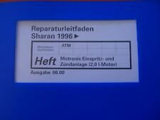 VW Sharan Reparaturleitfaden Motronic Einspritz- u. Zündanlage (2,0L Motor) 2000