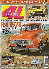 4L MAGAZINE 9 RENAULT 4 LC 1973 R4 SUPER 1963 R4 ALPINE TURBO 110CH RENAULT 6