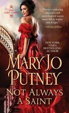 Not Always a Saint by Mary Jo Putney *#7 The Lost Lords* VG C (2015, PB)