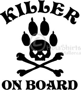 Hunde Autoaufkleber Killer ON Board Pfoten Aufkleber Sticker Decal 150x130mm