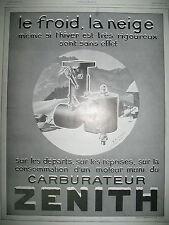 PUBLICITE DE PRESSE ZENITH CARBURATEUR AUTO NE CRAINT PAS L'HIVER FRENCH AD 1928