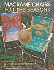 Macrame Chairs For The Seasons Liz Miller Vintage Instruction Book Lawn Patio