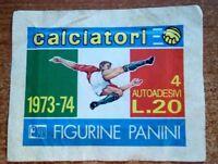 R@R@ BUSTINA FIGURINE PANINI  CALCIATORI 1973-74 LIRE 20 NUOVA SIGILLATA