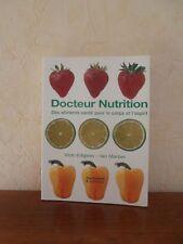 Docteur Nutrition - Des aliments-santé pour le corps et l'esprit