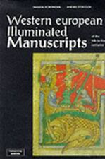 Western European Illuminated Manuscripts of the 8th to the 16th Centuries in.