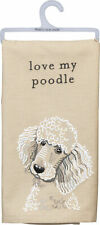 Primitives by Kathy Love My Poodle Dish Towel, 26""