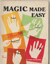 Magic Made Easy By Larry Kettelkamp 1963 first printing Scholastic Book