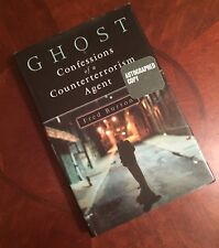 Fred Burton - GHOST: CONFESSIONS OF A COUNTERTERRORISM AGENT HC/DJ  1st (SIGNED)