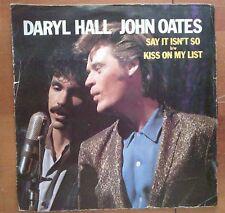 DISCO 45 GIRI DARYL HALL JOHN OATES SAY IT ISN'T SO RCA 1983 VG+/VG