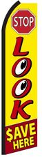 STOP LOOK SAVE HERE Swooper Flag Tall Vertical Feather Bow Flutter Banner Sign