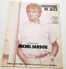 Partition vintage sheet music MICHEL SARDOU : Chanteur de Jazz * 80's