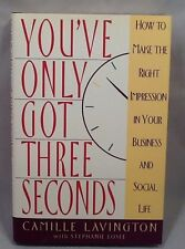You've Only Got Three Seconds How to Make the Right Impression in Your Business