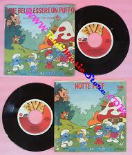 LP 45 7'' CRISTINA D'AVENA Che bello essere un puffo Notte puff PUFFI no cd mc