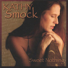 Smock, Kathy : Sweet Nothing CD
