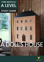 A Doll's House: York Notes for A-Level by Gray, Frances | Paperback Book | 97812