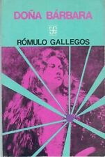 Doña Bárbara (Coleccion Popular (Fondo de Cultura Economica)) (Spanish Edition)