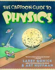 The Cartoon Guide to Physics Cartoon Guide Series