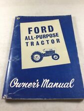 Ford 2000 And 4000 Series All Purpose Tractors Operators Manual