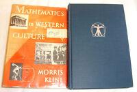 Mathematics in Western Culture by Morris Kline Hardback with Dust Jacket 1960