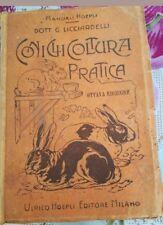 MANUALI Hoepli  coniglicoltura pratica ottava edizione   con dedica (raro)