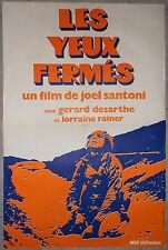 Affiche LES YEUX FERMES Gérard Desarthe JOEL SANTONI Lorraine Rainer 50x70cm