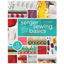 Serger Sewing Basics by Zentgraf, Carol