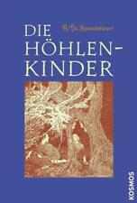 Die Höhlenkinder von A. Th. Sonnleitner (2008, Gebundene Ausgabe)