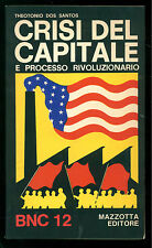 DOS SANTOS THEODONIO CRISI DEL CAPITALE MAZZOTTA 1973 BNC 12