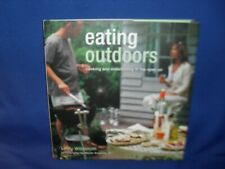 New ListingEating Outdoors - Lindy Wildsmith - Cooking And Entrtaining In The Open Air - Hc