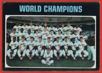 1971 Topps #1 Baltimore Orioles World Champions Team VG-VGEX+ FREE SHIPPING