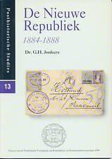 Posthistorische Studies nr. 13:  De Nieuwe Republiek 1884-1888