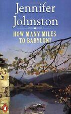 How Many Miles to Babylon? By Jennifer Johnston. 9780140119510