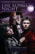 Crimson Shadow : The Longest Night by Nathan Squiers (2016, Paperback)