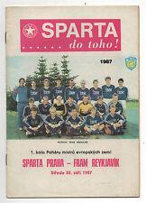 Orig.PRG     EC 1  87/88    SPARTA PRAG - FRAM REYKJAVIK  !!  SEHR SELTEN