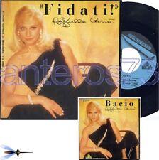 "RAFFAELLA CARRA' ""FIDATI"" 45GIRI ITALIA 1985 - MINT"