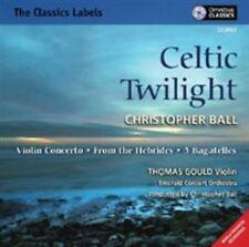 CHRISTOPHER BALL: CELTIC TWILIGHT NEW CD