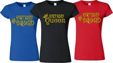 Birthday Queen Birthday Squad Glitter Gold Sparkle Matching Customized T-Shirts