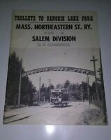 TROLLEYS TO CANOBIE LAKE PARK MASS. NORTHEASTERN ST.RY VOL.4 SALEM DIVISION 1967