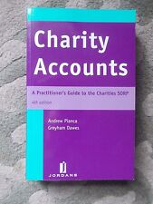 Charity Accounts: A Practitioner's Guide to the Charities SORP by Greyham Dawes,
