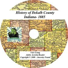 1885 History & Genealogy of DEKALB County Indiana IN