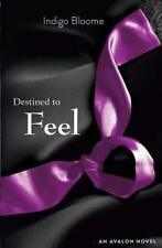 Destined to Feel by Indigo Bloome - Medium Paperback - 20% Bulk Book Discount