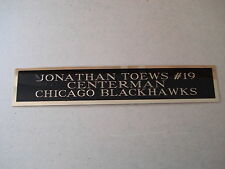 Jonathan Toews Blackhawks Nameplate For a Hockey Jersey Display Case 1.5 X 8