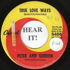 Peter And Gordon BRITISH INV 45 (Capitol 5406) True Love Ways / If You Wish