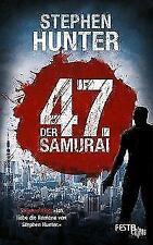 Der 47. Samurai von Stephen Hunter (2017, Taschenbuch)